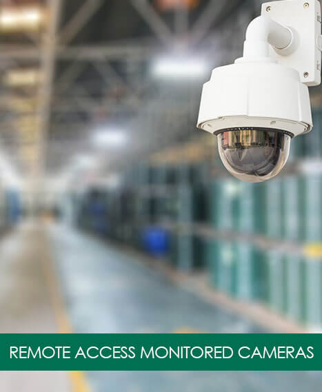 Remote Access Monitored Cameras